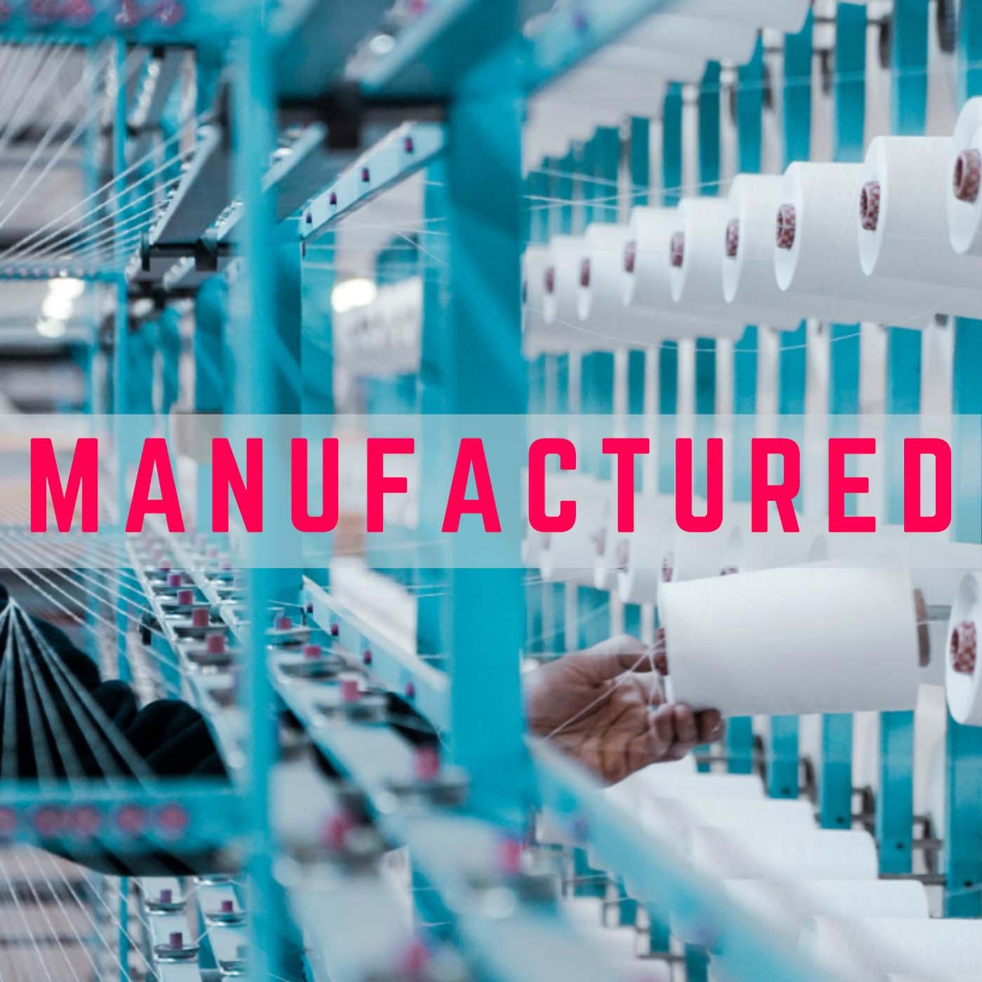 Manufactured